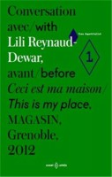 Conversation with Lili Reynaud-Dewar, before This Is My Place