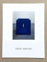Anish Kapoor Kunsthalle Basel 6.10-10.11.1985 Stedelijk Van Abbemuseum Eindhoven 3.5-8.6.1986