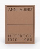 Anni Albers: Notebook 1970–1980