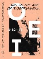 OEI #82-83: Art in the Age of Kleptomania