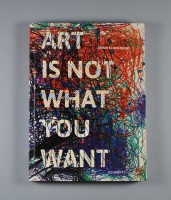 Art Is Not What You Want