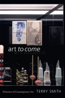 Art to Come: Histories of Contemporary Art