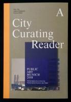 A City Curating Reader. Public Art Munich 2018