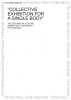 Collective Exhibition for a Single Body