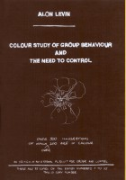 Colour Study of Group Behaviour and the Need to Control