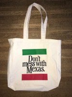 Don't mess with Mexas (Totebag)