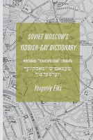 Soviet Moscow's Yiddish-Gay Dictionary
