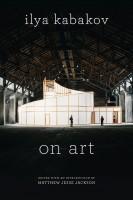Ilya Kabakov: On Art
