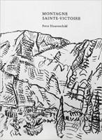 Peter Hauenschild: Montagne de St. Victoire