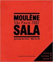Moulène - Sala: São Paulo 2002