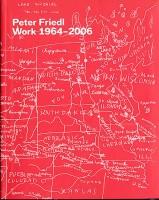 Peter Friedl: Work 1964-2006