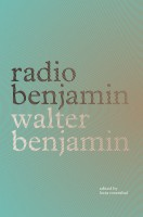 Radio Benjamin by Walter Benjamin