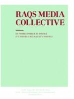 Raqs Media Collective. Es posible porque es posible / Raqs Media Collective. It's Possible Because it's Possible