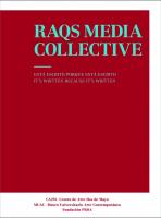 RAQS Media Collective. Esta escrito porque está escrito