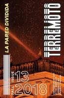 Terremoto 13 - La Pared Dividida/ The Split Wall