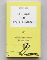 The Age of Entitlement, or Affordable Tooth Extraction