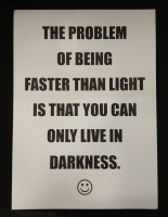 The Problem of Being Faster Than Light... (Black, Pink)