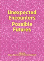 Unexpected Encounters - Possible Futures