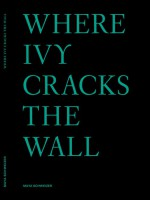 Where Ivy cracks the wall