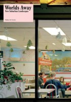 Worlds Away: New Suburban Landscapes