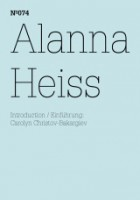 dOCUMENTA (13): 100 Notizen - 100 Gedanken No. 074: Alanna Heiss