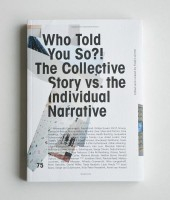 Who Told You So?! The Collective Story vs. the Individual Narrative