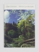 Dan Graham: Mirror Landscape