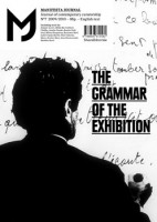 Manifesta Journal #7: The Grammar Of The Exhibition