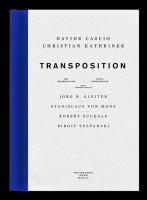 Christian Kathriner, Davide Cascio: Transposition