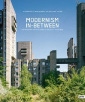 Modernism In-between. The mediatory architectures of socialist Yugoslavia.