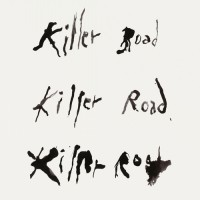 Killer Road (A Tribute To Nico)