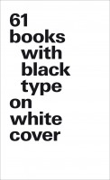 61 books with black type on white cover (small format)