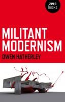 Militant Modernism