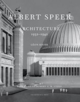 Albert Speer: Architecture 1932-1942