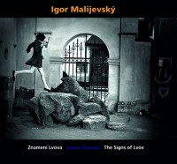 Igor Malijevský The Signs of Lvov, Znamení Lvova - Znaky Lvova