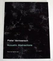 Pieter Vermeersch: Acoustic Abstractions