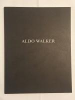 Aldo Walker – Kunsthalle Basel, 26. Juli bis 20. September 1987