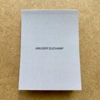 Amuser Duchamp