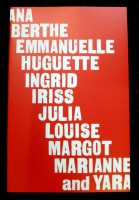 Ana Berthe Emmanuelle Huguette Ingrid Iriss Julia Louise Margot Mariane and Yara
