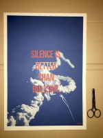 SILENCE IS BETTER THAN BULLSHIT (poster - blue)