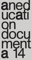 Aneducation – Documenta 14