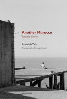 Another Morocco: Selected Stories