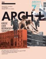 ARCH+ 204: Krise der Repräsentation