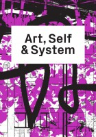Art, Self & System