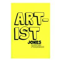 Artist Jokes / Kunstenaarsmoppen
