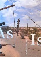 As Is: Noah Purifoy, Joshua Tree