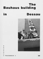Bauhaus #5 Das Bauhausgebaude in Dessau