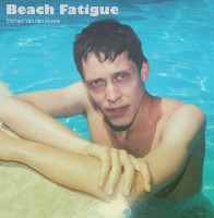Beach Fatigue