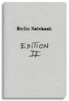 Berlin Notebook, Edition 2 : Emiliano Passaro, Don't be afraid of a blank page