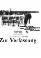 Zur Verfassung - Berliner Hefte zu Geschichte und Gegenwart der Stadt #5